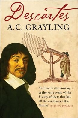 Descartes : The Life of Rene Descartes and Its Place in His Times