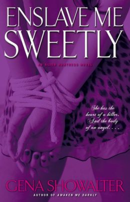 Enslave Me Sweetly (Alien Huntress Series #2)