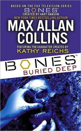 Bones: Buried Deep