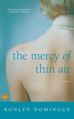 The Mercy of Thin Air: A Novel