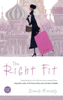 The Right Fit: A Novel