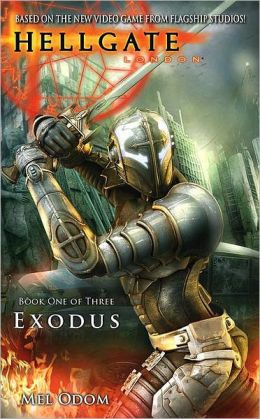 Exodus (Hellgate London Series #1)