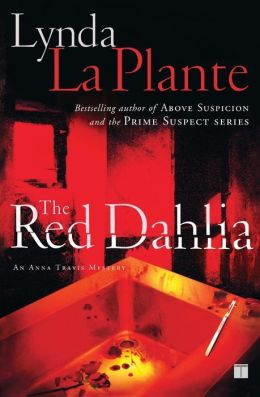 The Red Dahlia (Anna Travis Series #2)
