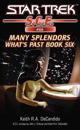 Star Trek S.C.E. #66: What's Past #6: Many Splendors