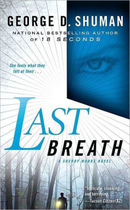 Last Breath (Sherry Moore Series #2)