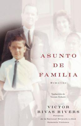 Asunto de familia: Memorias