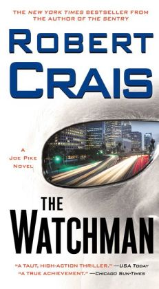 The Watchman (Elvis Cole and Joe Pike Series #11)