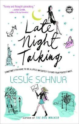 Late Night Talking: A Novel