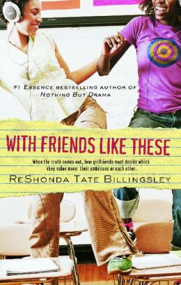 With Friends Like These (The Good Girlz Series)