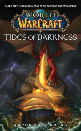 Tides of Darkness (World of Warcraft Series)