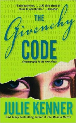 The Givenchy Code (Codebreaker Trilogy Series #1)