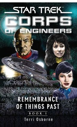 Star Trek Corps of Engineers: Remembrance of Things Past #1