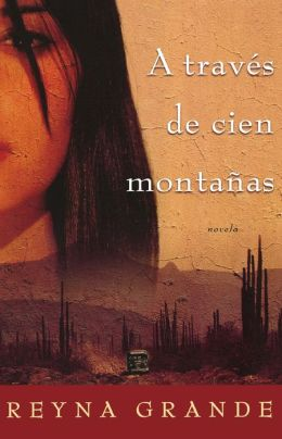 A traves de cien montanas (Across a Hundred Mountains)