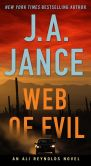 Book Cover Image. Title: Web of Evil (Ali Reynolds Series #2), Author: J. A. Jance
