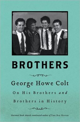 Brothers: On His Brothers and Brothers in History