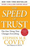 Book Cover Image. Title: The Speed of Trust:  The One Thing That Changes Everything, Author: Stephen M. R. Covey