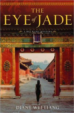 The Eye of Jade (Mei Wang Series #1))