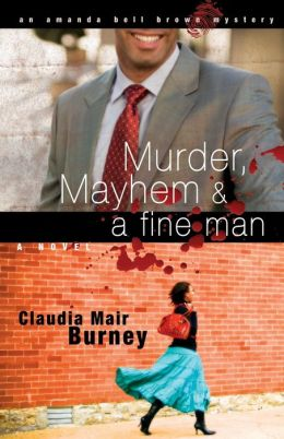 Murder, Mayhem and a Fine Man