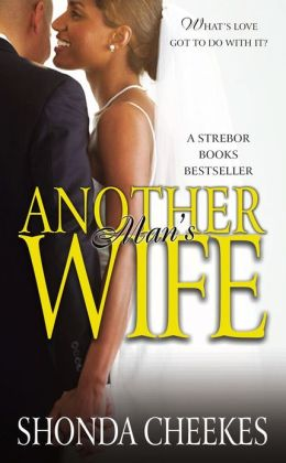 Another Man's Wife: A Novel