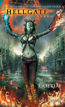 Goetia (Hellgate London Series #2)
