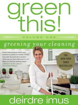 Green This!: Greening Your Cleaning (Green This! Series)