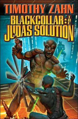 The Judas Solution (Blackcollar Series #3)