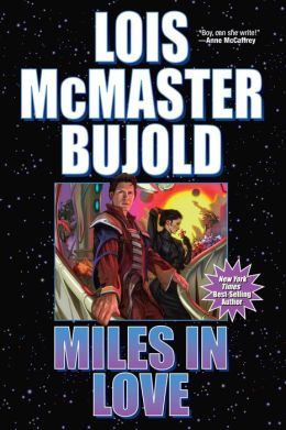 Miles in Love (Vorkosigan Saga)