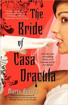 The Bride of Casa Dracula (Casa Dracula Series #3)