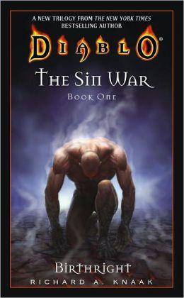 Birthright (The Sin War Trilogy #1) (Diablo Series)