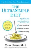 Mark Hyman - The UltraSimple Diet: Kick-Start Your Metabolism and Safely Lose Up to 10 Pounds in 7 Days