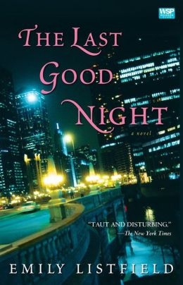 The Last Good Night: A Novel