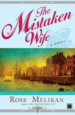 The Mistaken Wife: A Novel