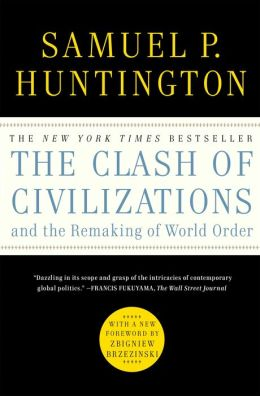 The Clash of Civilizations and the Remaking of World O