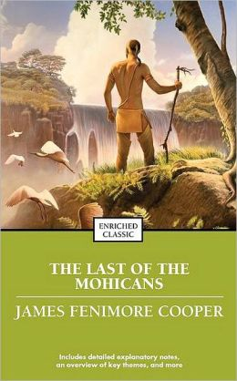 The Last of the Mohicans (Enriched Classics Series)
