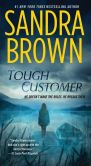 Book Cover Image. Title: Tough Customer:  A Novel, Author: Sandra Brown