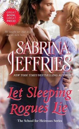 Let Sleeping Rogues Lie (School for Heiresses Series #4)