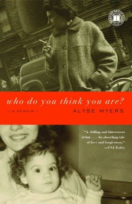 Who Do You Think You Are?: A Memoir