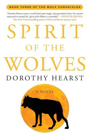 Spirit of the Wolves: A Novel