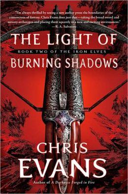 The Light of Burning Shadows (Iron Elves Series #2)