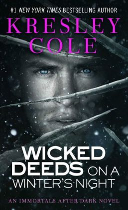 Wicked Deeds on a Winter's Night (Immortals after Dark Series #3)