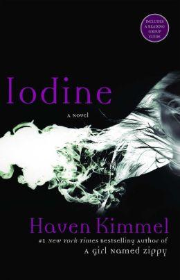 Iodine: A Novel