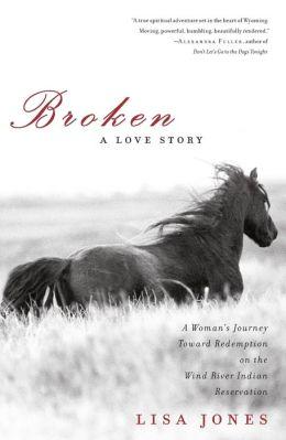 Broken: A Love Story