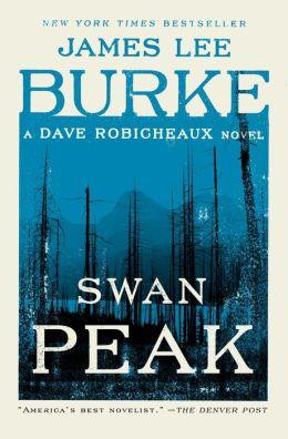 Swan Peak (Dave Robicheaux Series #17)