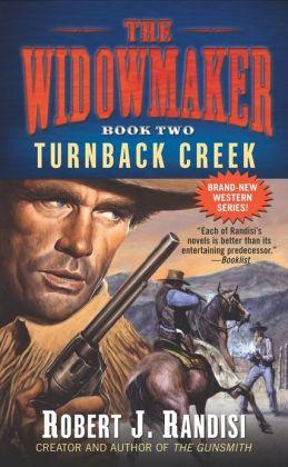 Turnback Creek (Widowmaker Series #2)