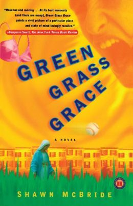 Green Grass Grace: A Novel