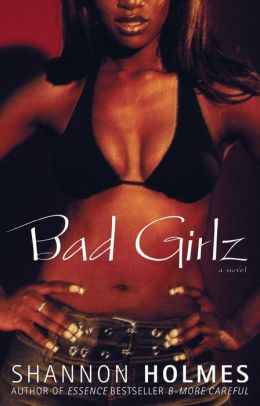 Bad Girlz: A Novel