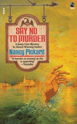Say No to Murder (Jenny Cain Series #2)