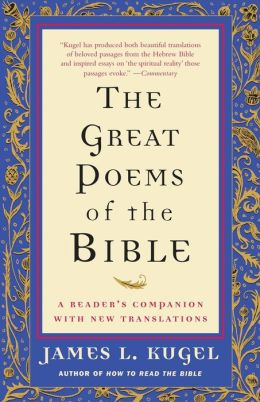 Great Poems of the Bible: A Reader's Companion with New Translations