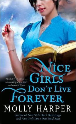 Nice Girls Don't Live Forever (Jane Jameson Series #3)