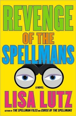 Revenge of the Spellmans (Spellman Files Series #3)
